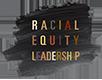 Racial Equity Leadership Logo